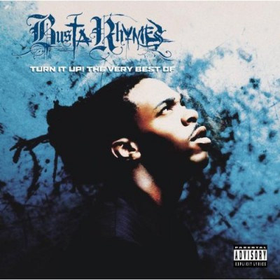 Busta Rhymes – Turn It Up! The Very Best Of (CD) (2002) (FLAC + 320 kbps)