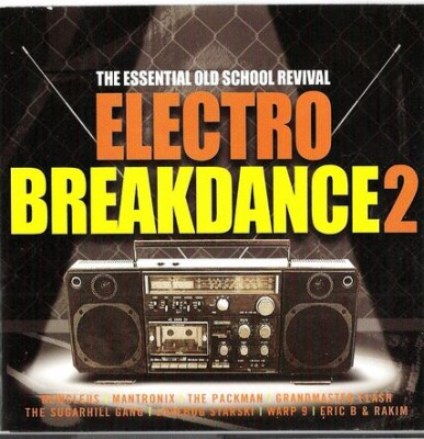 VA – Electro Breakdance 2: The Essential Old School Revival (2xCD) (2002) (FLAC + 320 kbps)