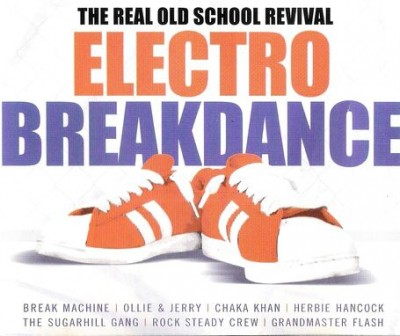 VA – Electro Breakdance: The Real Old School Revival (2xCD) (2002) (FLAC + 320 kbps)