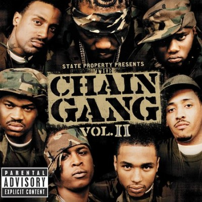 Various - State Property Presents Chain Gang (Volume 2)