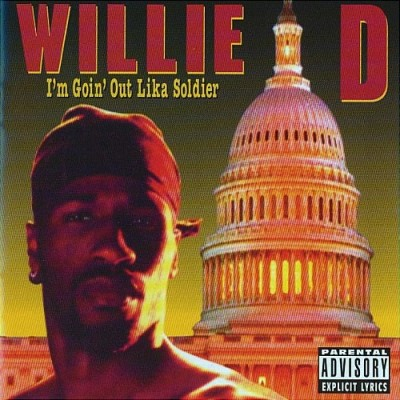 Willie D – I'm Goin' Out Lika Soldier (CD) (1992) (FLAC + 320 kbps)