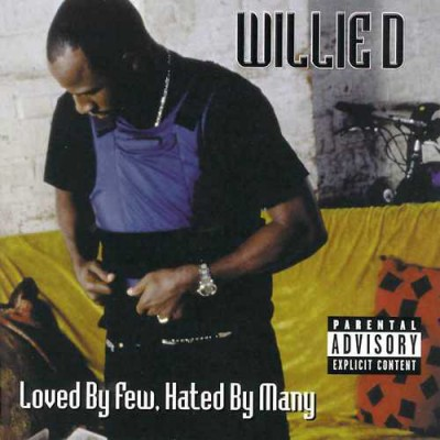 Willie D – Loved By Few, Hated By Many (CD) (2000) (FLAC + 320 kbps)