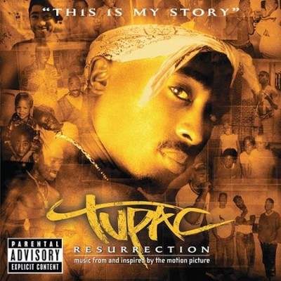 2Pac – Resurrection: Music From And Inspire By The Motion Picture (CD) (2003) (FLAC + 320 kbps)