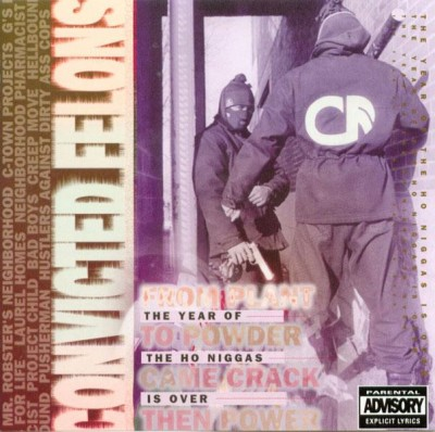 Convicted Felons – The Year Of The Ho Niggas Is Over (CD) (1993) (FLAC + 320 kbps)