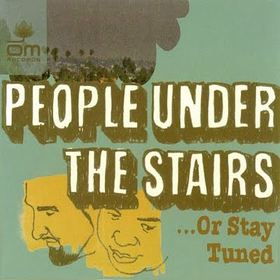 People Under The Stairs – …Or Stay Tuned (CD) (2003) (FLAC + 320 kbps)