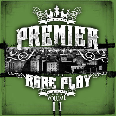 DJ Premier – Rare Play Volume II (CD) (2009) (FLAC + 320 kbps)