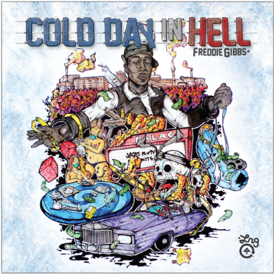 Freddie Gibbs – Cold Day In Hell (WEB) (2011) (FLAC + 320 kbps)