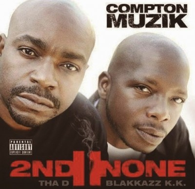 2nd II None – Compton Muzik (WEB) (2014) (320 kbps)