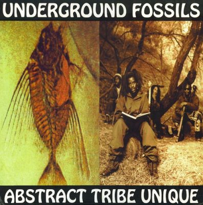 Abstract Tribe Unique – Underground Fossils (CD) (1997) (FLAC + 320 kbps)