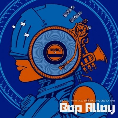 Bop Alloy – Substantial & Marcus D Are Bop Alloy (CD) (2010) (FLAC + 320 kbps)