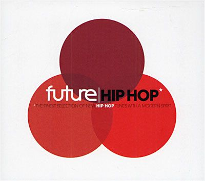 VA – Future Hip Hop: The Finest Selection Of New Hip-Hop Tunes With A Modern Spot (2xCD) (2009) (FLAC + 320 kbps)