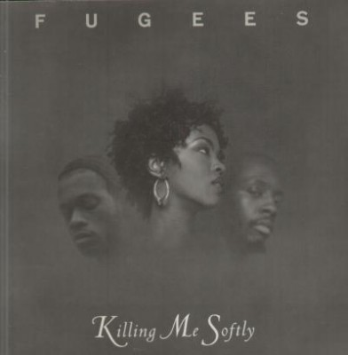 Fugees – Killing Me Softly (EU CDS) (1996) (FLAC + 320 kbps)