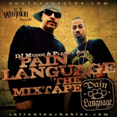 Planet Asia & DJ Muggs – Pain Language The Mixtape (WEB) (2008) (320 kbps)