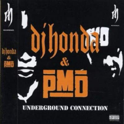 DJ Honda & PMD – Underground Connection (2002) (CD) (FLAC + 320 kbps)