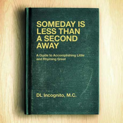 DL Incognito – Someday Is Less Than A Second Away (2013) (320 kbps)