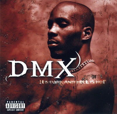 DMX – It's Dark And Hell Is Hot (CD) (1998) (FLAC + 320 kbps)