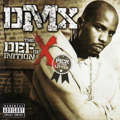 DMX – The Definition Of X: The Pick Of The Litter (CD) (2007) (FLAC + 320 kbps)