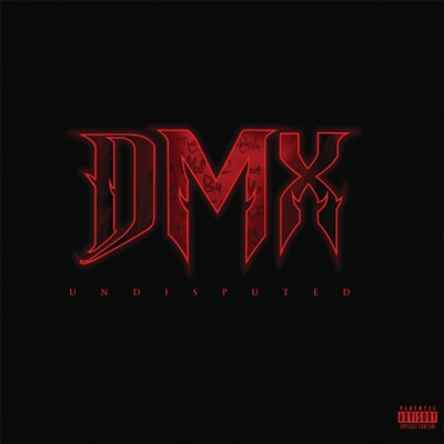 DMX – Undisputed (Deluxe Edtion CD) (2012) (FLAC + 320 kbps)