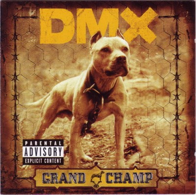 DMX – Grand Champ (CD) (2003) (FLAC + 320 kbps)