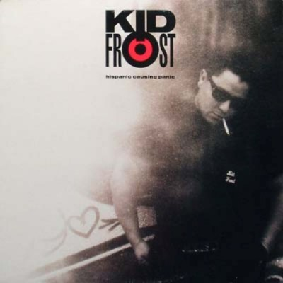 Kid Frost – Hispanic Causing Panic (CD) (1990) (FLAC + 320 kbps)