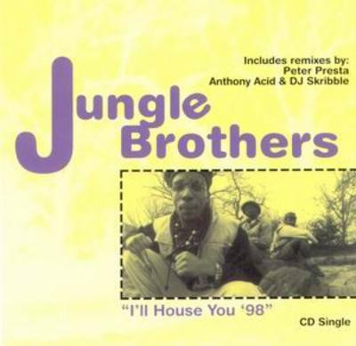 Jungle Brothers – I'll House You '98 (CDS) (1998) (FLAC + 320 kbps)