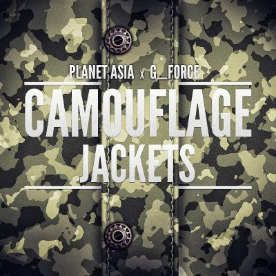 Planet Asia & G Force – Camouflage Jackets (2011) (WEB) (320 kbps)