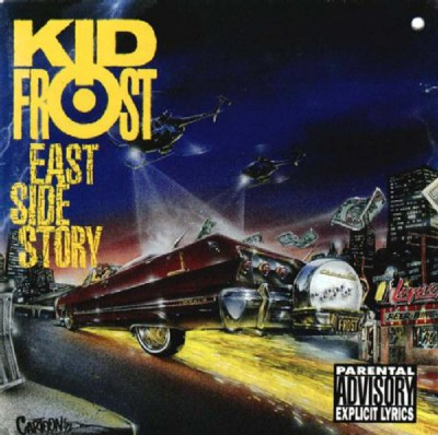 Kid Frost – East Side Story (CD) (1992) (FLAC + 320 kbps)