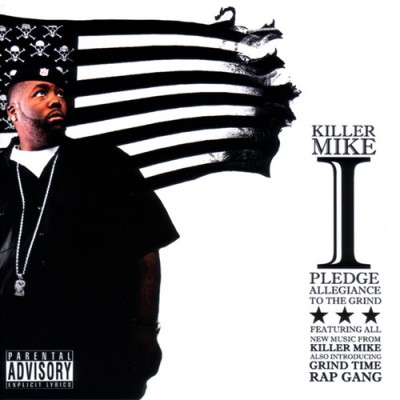 Killer Mike – I Pledge Allegiance To The Grind (2xCD) (2006) (FLAC + 320 kbps)