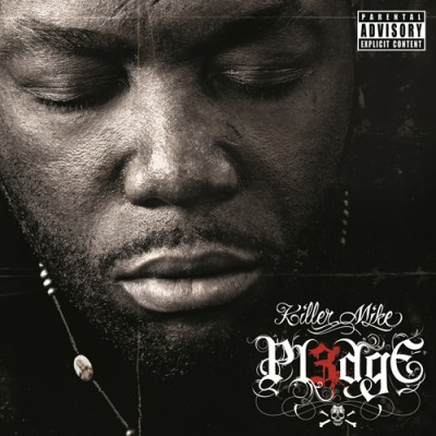 Killer Mike – PL3DGE (CD) (2011) (FLAC + 320 kbps)