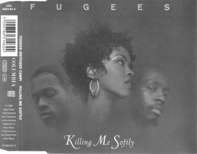 Fugees ‎– Killing Me Softly (CDM) (1996) (FLAC + 320 kbps)