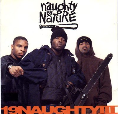 Naughty By Nature – 19 Naughty III (CD) (1993) (FLAC + 320 kbps)