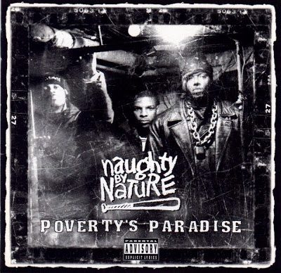 Naughty By Nature – Poverty's Paradise (CD) (1995) (FLAC + 320 kbps)