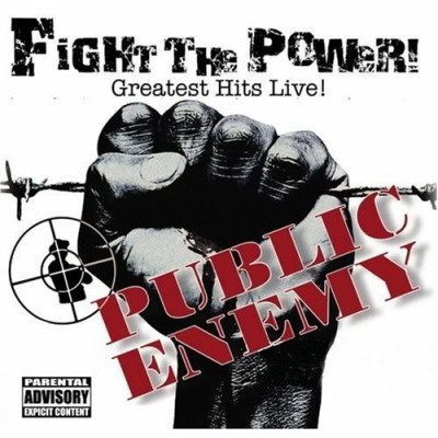 Public Enemy – Fight The Power! Greatest Hits Live! (CD) (2006) (FLAC + 320 kbps)