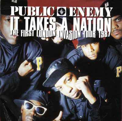 Public Enemy – It Takes A Nation: The First London Invasion Tour 1987 (2005) (CD) (FLAC + 320 kbps)