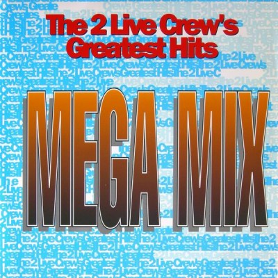 "2 Live Crew ‎– Mega Mix / We Like To Chill (1993) (12"") (320 kbps)"