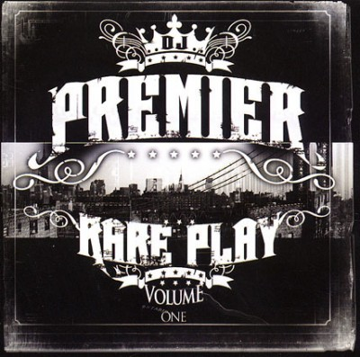 DJ Premier – Rare Play Volume One (CD) (2008) (FLAC + 320 kbps)