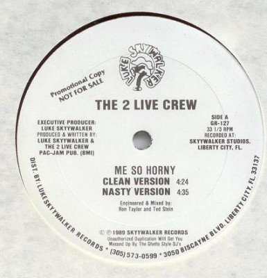 2 Live Crew – Me So Horny / Get The Fuck Out Of My House (1989) (VLS) (FLAC + 320 kbps)