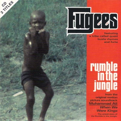 Fugees – Rumble In The Jungle (CDS) (1996) (FLAC + 320 kbps)