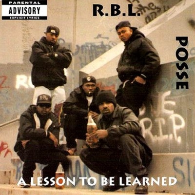 R.B.L. Posse – A Lesson To Be Learned (CD) (1992) (FLAC + 320 kbps)