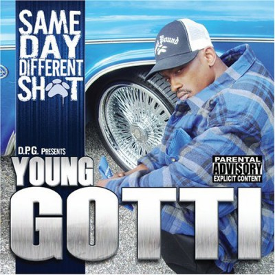 Young Gotti – Same Day, Different Shit (CD) (2006) (FLAC + 320 kbps)
