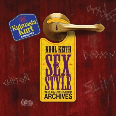 Kool Keith – Sex Style: The Un-Released Archives (CD) (2007) (FLAC + 320 kbps)
