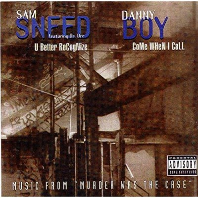 Sam Sneed / Danny Boy – U Better Recognize / Come When I Call (CDS) (1994) (FLAC + 320 kbps)