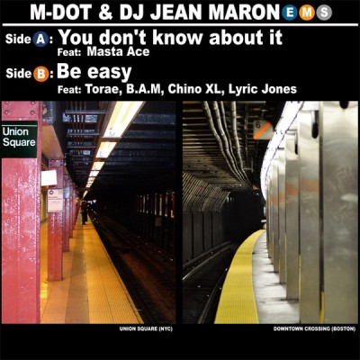 M-Dot & DJ Jean Maron – You Don't Know About It / Be Easy (VLS) (2010) (320 kbps)