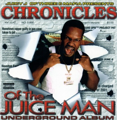 Juicy J – Chronicles Of The Juiceman: Underground Album (CD) (2002) (FLAC + 320 kbps)