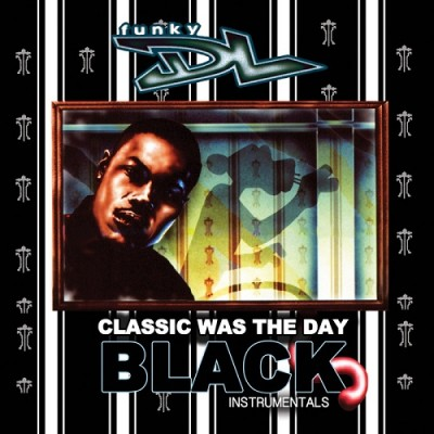 Funky DL – Classic Was The Day – The Black Instrumentals (2014) (WEB) (320 kbps)