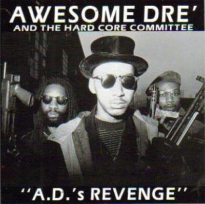 Awesome Dre' & The Hard Core Committee – A.D.'s Revenge (CD) (1993) (FLAC + 320 kbps)