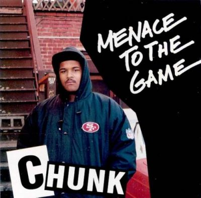 Chunk – Menace To The Game (CD) (1991) (FLAC + 320 kbps)