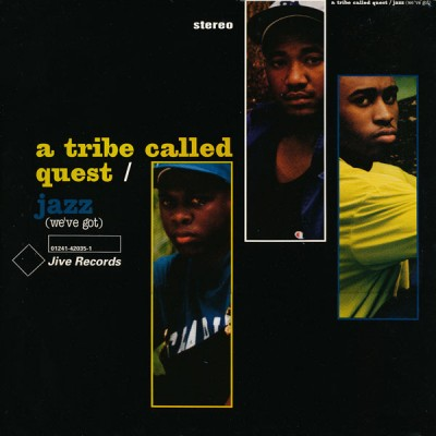 A Tribe Called Quest ‎– Jazz (We've Got) (VLS) (1991) (320 kbps)