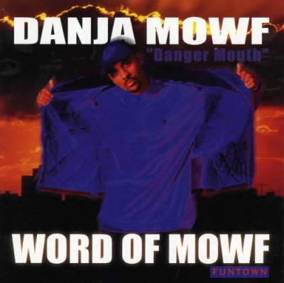 Danja Mowf – Word Of Mowf (CD) (1997) (FLAC + 320 kbps)