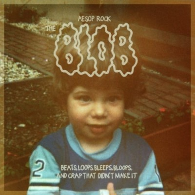 Aesop Rock – The Blob (WEB) (2014) (320 kbps)